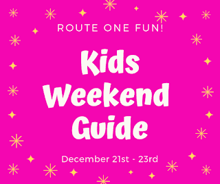 Route One Fun Kids Weekend Guide